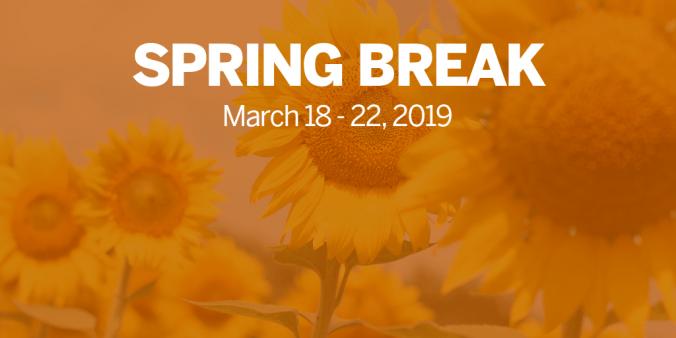 Spring Break 2019