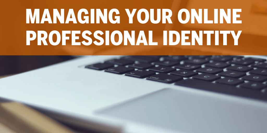 Managing Professional Identity