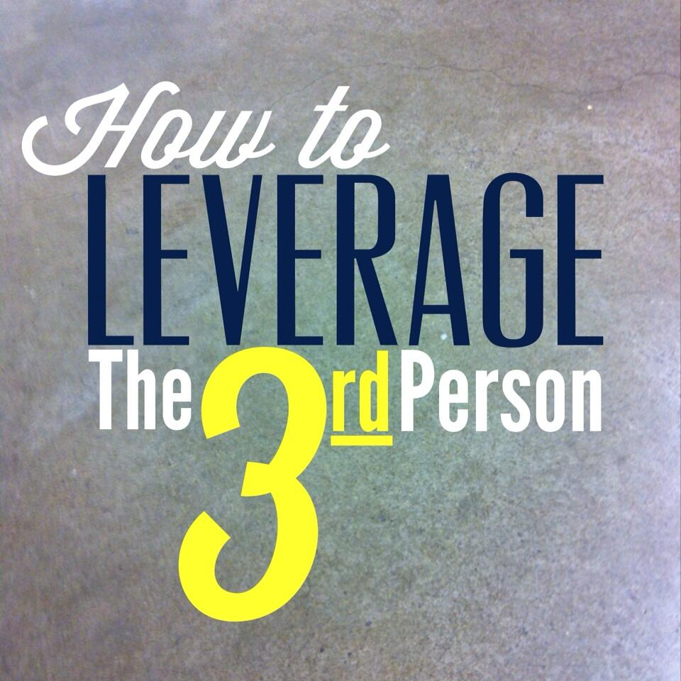 How To Leverage The Third Person