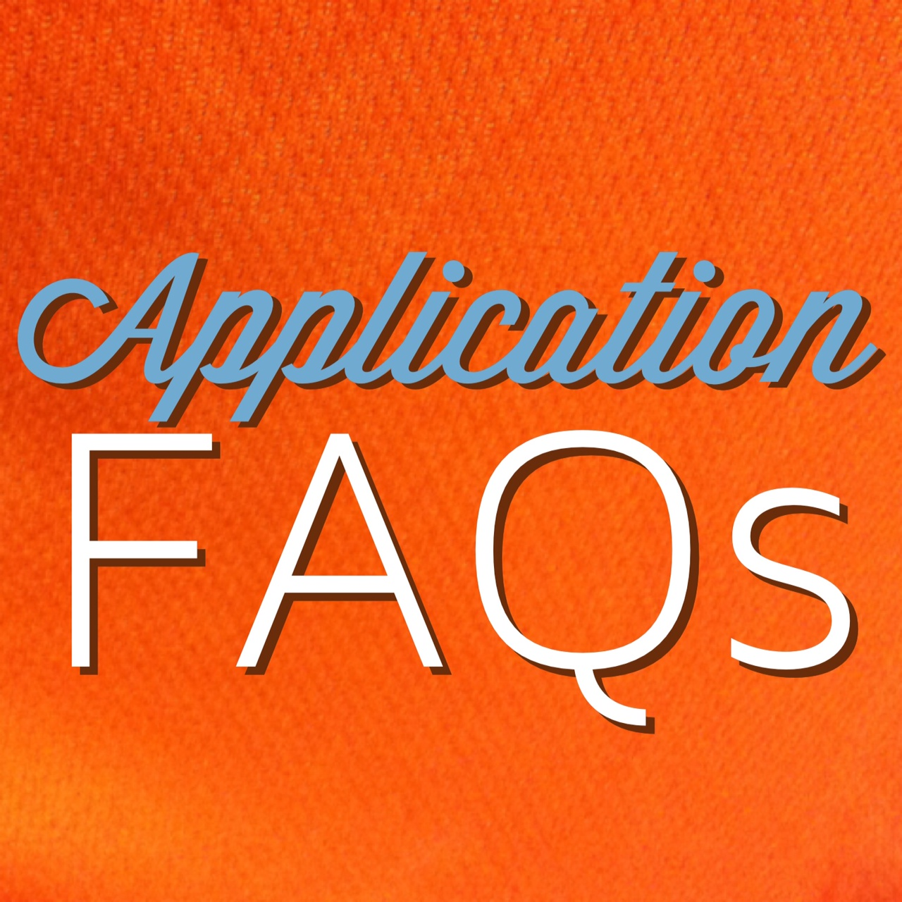 You've Got Application Questions, We've Got Answers
