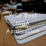 Your Best MBA Application - Test prep