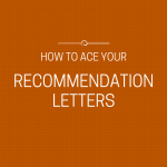 How to ace your recommendation letters