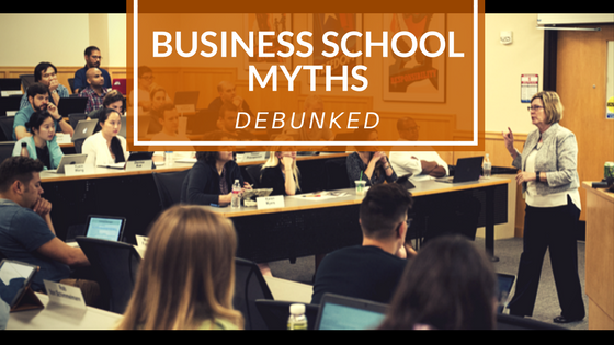 Business School Myths Debunked