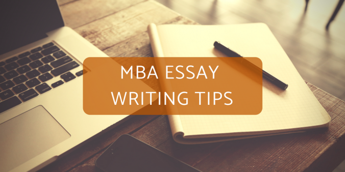 MBA Essay Writing Tips