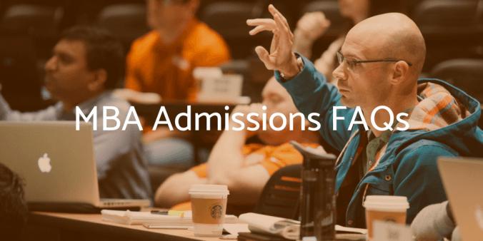 MBA admissions FAQs
