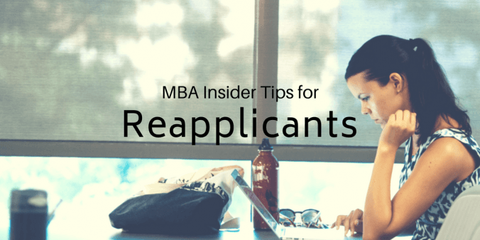 MBA Insider Tips for Reapplicants