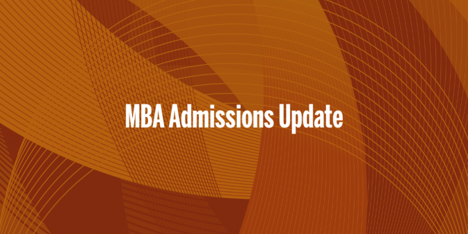 MBA Admissions Updates