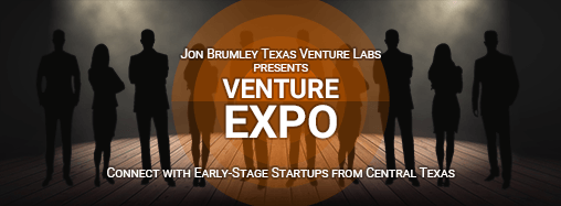 Jon Brumley Texas Venture Labs presents VENTURE EXPO