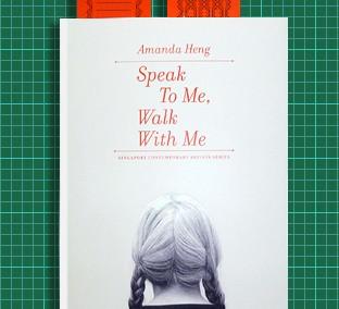 Amanda Heng: Speak to Me, Walk with Me (2011) by Danne Ojeda Hernandez