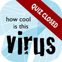 How cool is this virus
