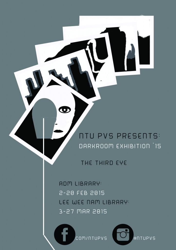 Poster_NTU PVS Darkroom Exhibition AY 1415 Poster