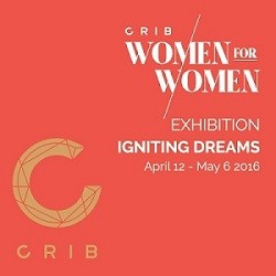 Exhibition: CRIB Women for Women – Igniting Dreams