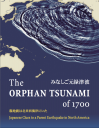 BOOK: Orphan Tsunami of 1700