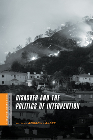 BOOK: Disaster and the Politics of Intervention 『災害と介入における政 治』