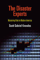 Book: The Disaster Experts (2013)