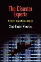 책: 재난 전문가들 (The Disaster Experts) (2013)
