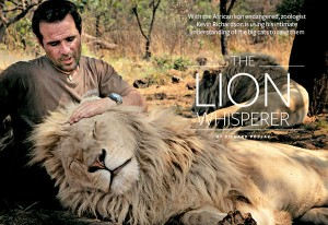 The Lion Whisperer with one of his lions. Image source.