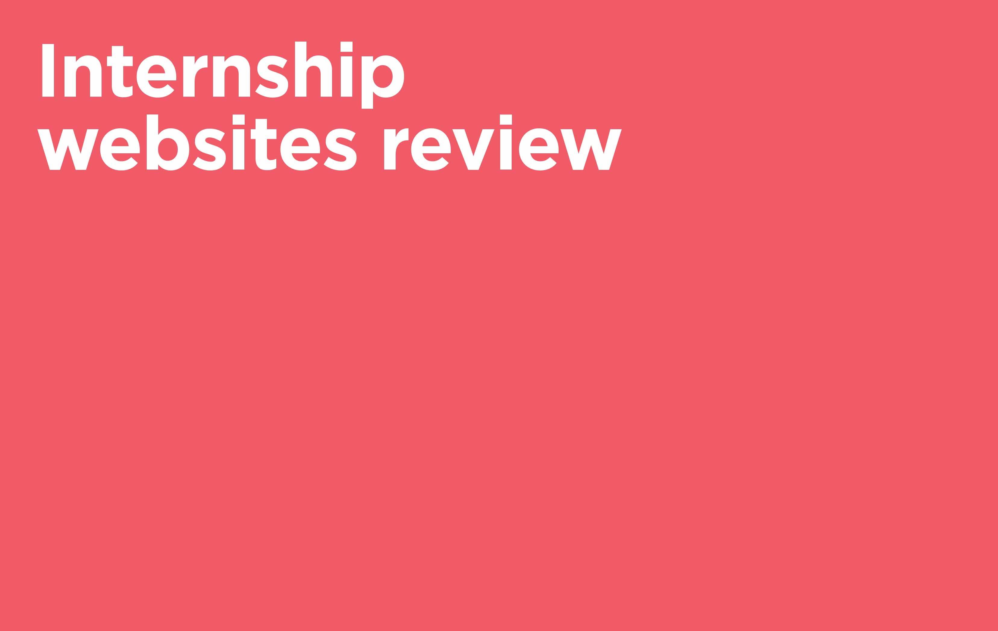 Internship Websites Review