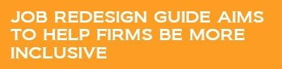 Job redesign guide aims to help firms be more inclusive