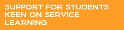 Support for students keen on service learning