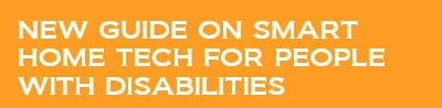 New guide on smart home tech for people with disabilities