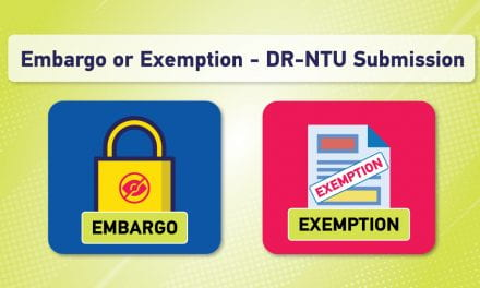 Embargo/Exemption Request for Your Thesis/Final Year Project Submission to DR-NTU