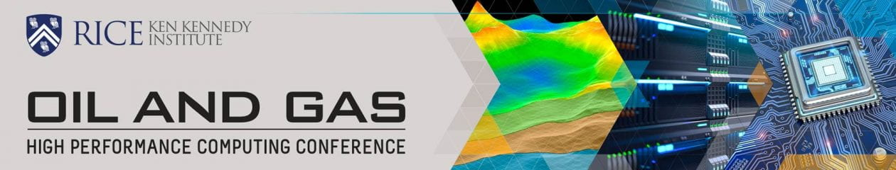 2021 Rice Oil & Gas HPC Conference