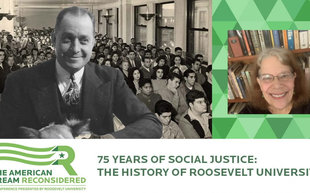 75 Years of Social Justice: The History of Roosevelt University