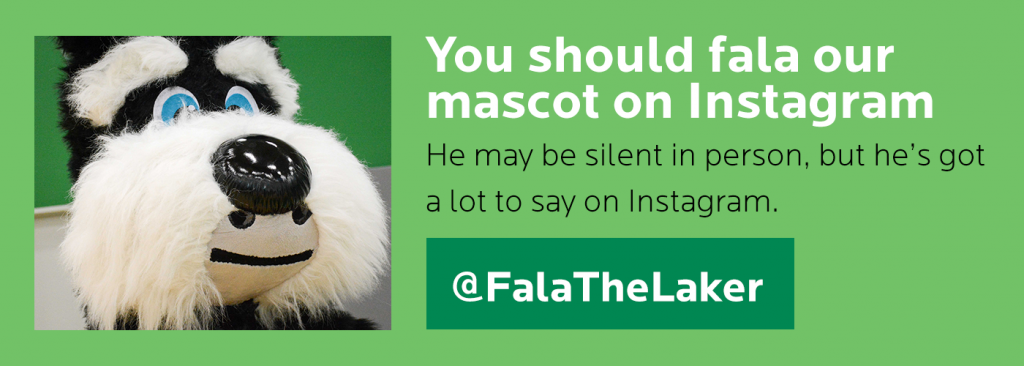 You should fala our mascot on Instagram.