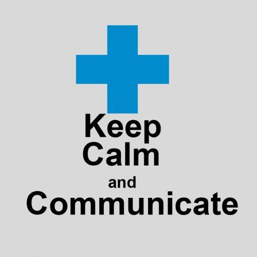 Keep Calm and Communicate