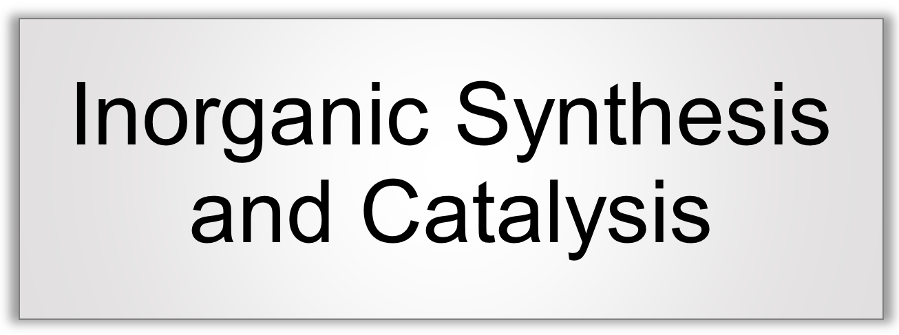 Inorganic Synthesis and Catalysis