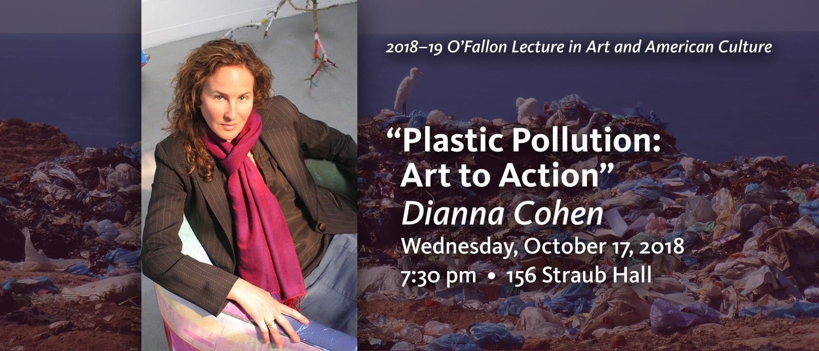 Permalink to:Dianna Cohen—October 17, 2018