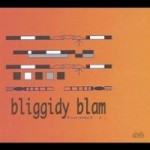 Bliggidy Blam - formal i.