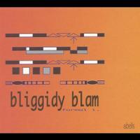 Bliggidy Blam - formal i.