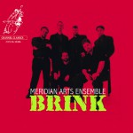 Meridian Arts Ensemble - Brink