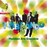 Timbrando - Meridian Arts Ensemble