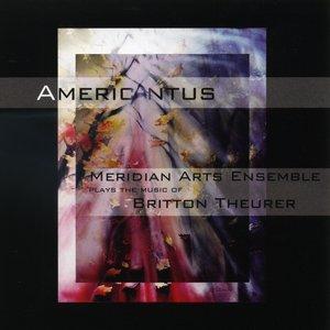 Meridian Arts Ensemble - Americantus