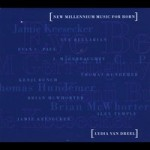 Lydia Van Dreel - New Millennium Music for Horn