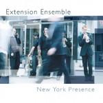 Extension Ensemble - New York Presence