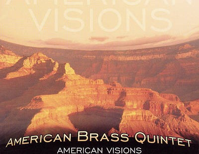 American Brass Quintet - American Visions