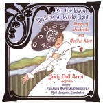 Jody Dall'Armi - On the Level You're a Little Devil