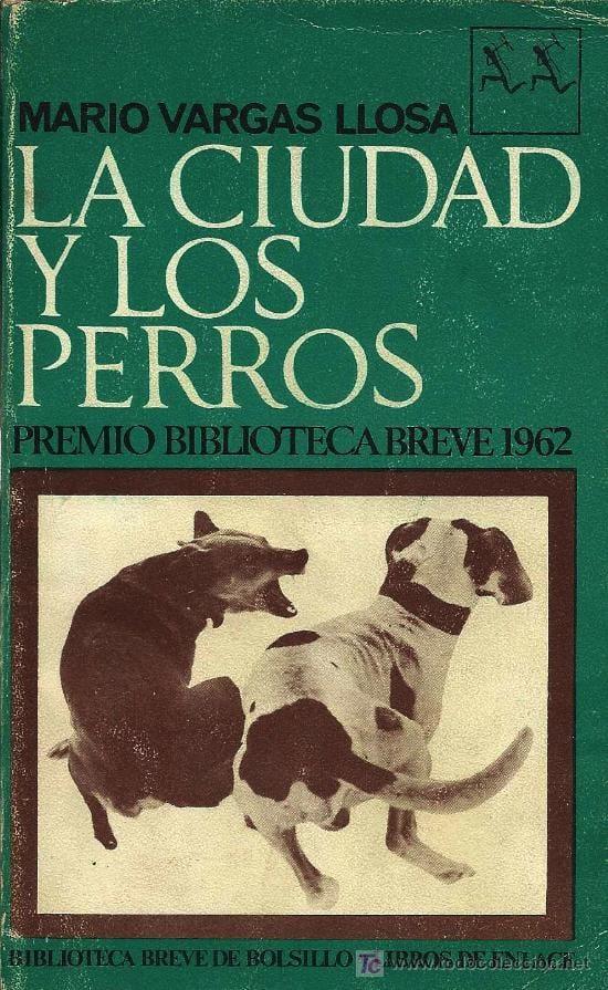 Ediciones importantes de la novela | La ciudad y los perros. Biografía de  una novela