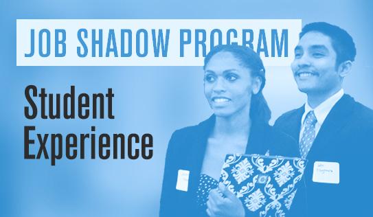 Job Shadow Program - Student Experience
