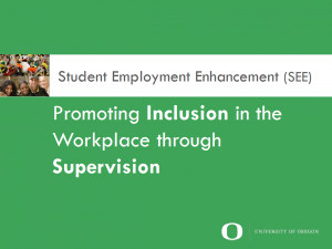 Promoting inclusion in the work place through supervision