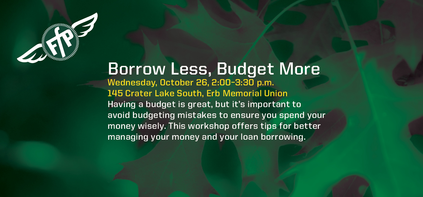 Borrow Less, Budget More