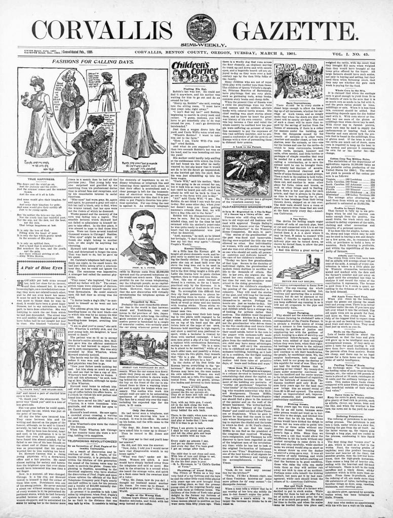 Corvallis Gazette (Corvallis, Benton County, Or.) March 5, 1901, Image 1. http://oregonnews.uoregon.edu/lccn/sn93051660/1901-03-05/ed-1/seq-1/