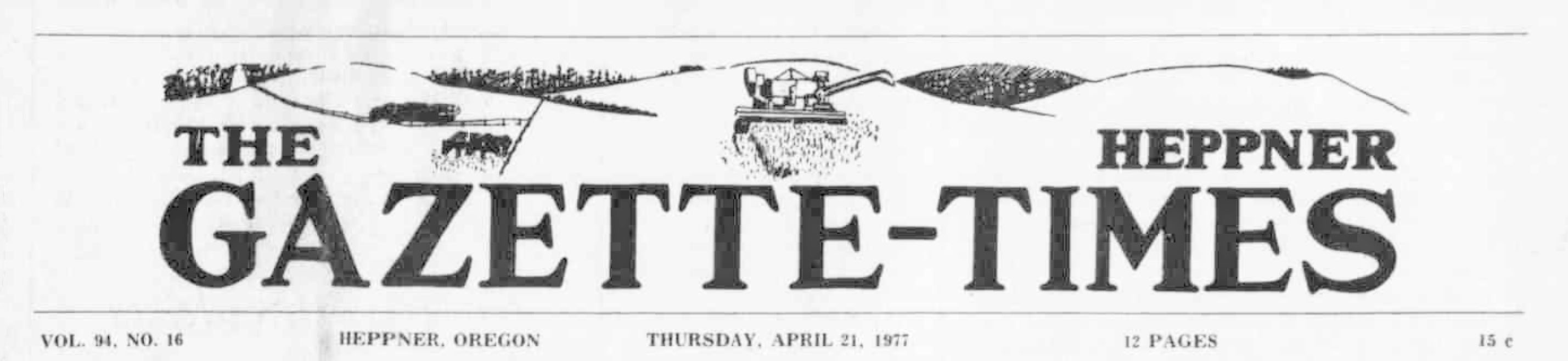 Heppner gazette-times. (Heppner, Or.) April 21, 1977. Image 1. http://oregonnews.uoregon.edu/lccn/sn97071042/1977-04-21/ed-1/seq-1/