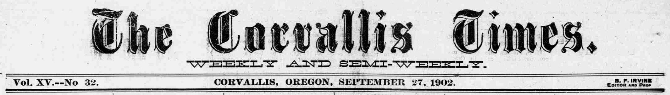 The Corvallis times. (Corvallis, Or.) September 27, 1902, Image 1. http://oregonnews.uoregon.edu/lccn/sn2002060538/1902-09-27/ed-1/seq-1/