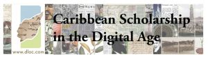 "Colorful banner that states ""Caribbean Scholarship in the Digital Age"""