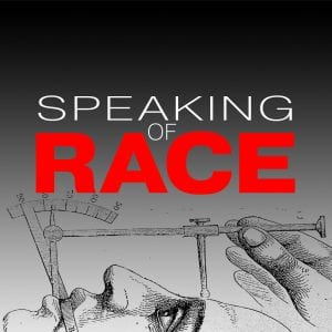 A logo for Speaking of Race podcast with a drawing of a man laying horizontally